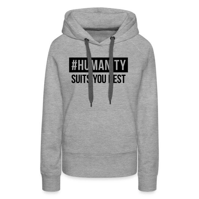 women's Premium T-Shirt #humanity
