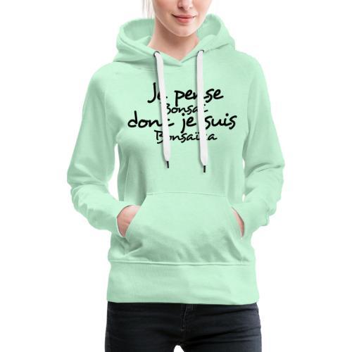 je_pense_donc_je_suis - Sweat-shirt à capuche Premium pour femmes