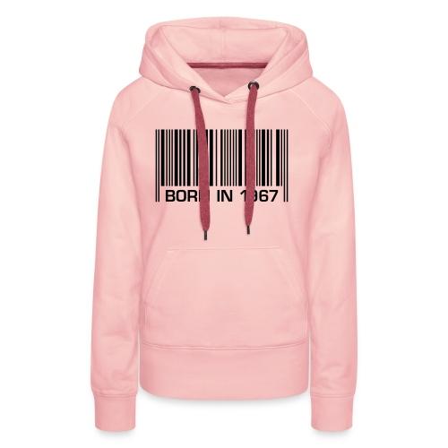 born in 1967 50th birthday 50. Geburtstag barcode - Women's Premium Hoodie