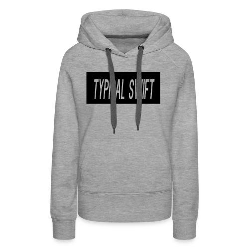 typical swift hoodie - Women's Premium Hoodie