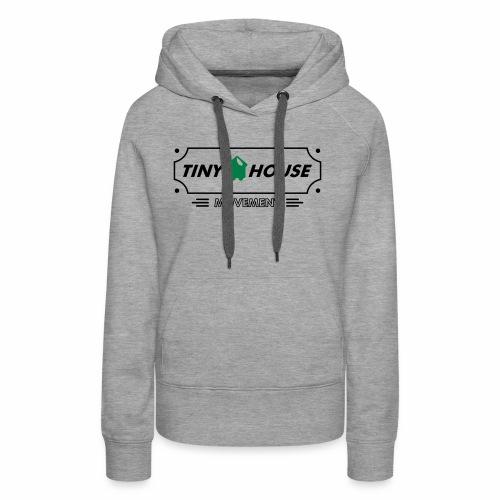 TinyHouse - Frauen Premium Hoodie