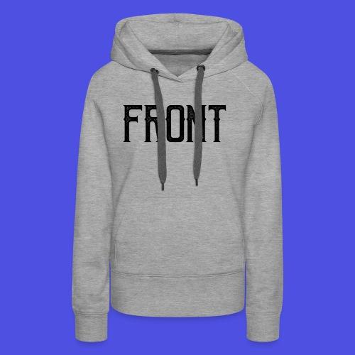 Front tshirt - Vrouwen Premium hoodie