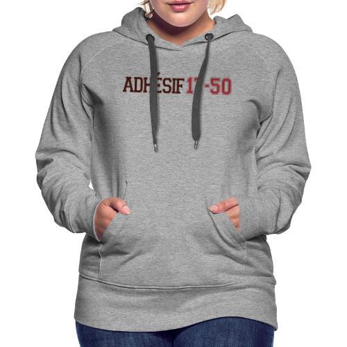 ADHESIF 2 cotés - Sweat-shirt à capuche Premium pour femmes