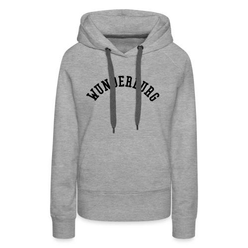 Wunderburg - Frauen Premium Hoodie
