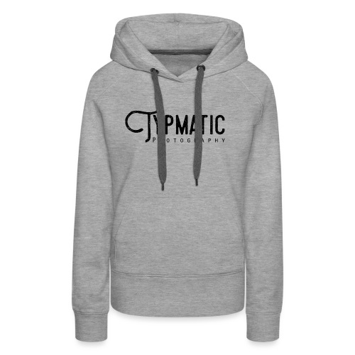 Typmatic Photography - Frauen Premium Hoodie