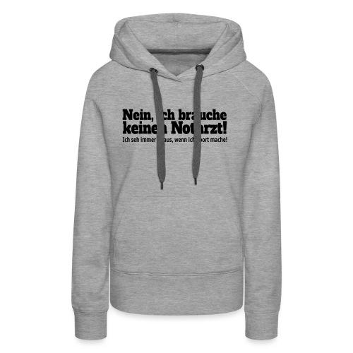 Sport Spruch - Frauen Premium Hoodie