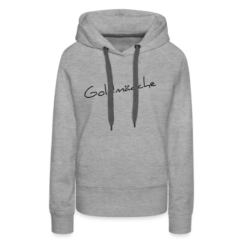 Goldmädche - Frauen Premium Hoodie