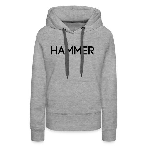 HAMMER - Frauen Premium Hoodie
