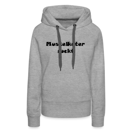 Muskelkater rockt ! - Frauen Premium Hoodie
