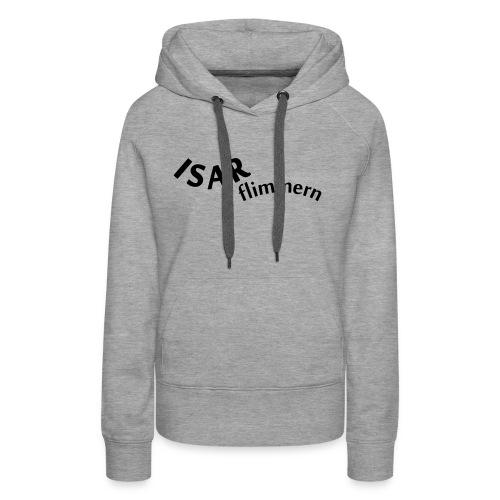 Isar_flimmern - Frauen Premium Hoodie