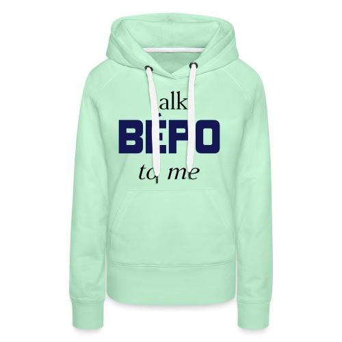 talk bépo new - Sweat-shirt à capuche Premium pour femmes