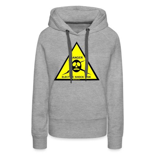 DANGER-ELECTRIC-SHOCK-RISK-SIGN - Women's Premium Hoodie