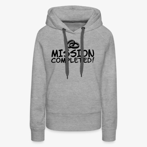 Mission completed - Frauen Premium Hoodie