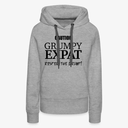 Caution - Respect the Grump - Women's Premium Hoodie