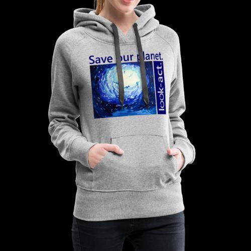 Save our planet. Unterwasserwelt. - Frauen Premium Hoodie