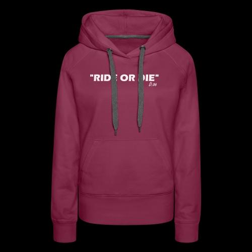 Ride or die (blanc) - Sweat-shirt à capuche Premium pour femmes