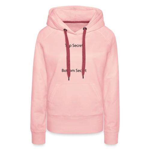 Top Secret / Bottom Secret - Women's Premium Hoodie