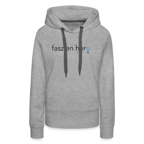 Faszienhero - Frauen Premium Hoodie