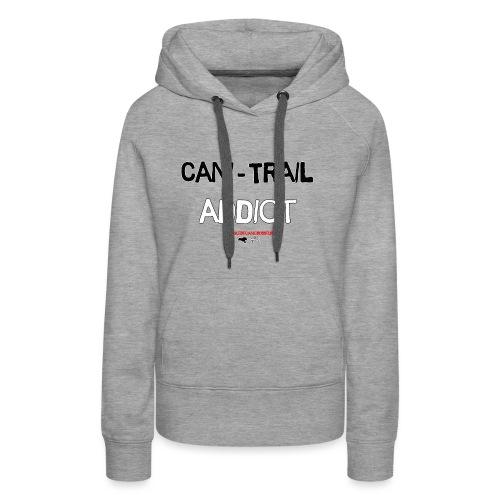 cani Trail addict - Sweat-shirt à capuche Premium pour femmes