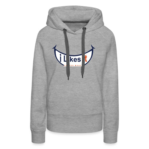 i likes it EARNED SMILE BIG - Vrouwen Premium hoodie
