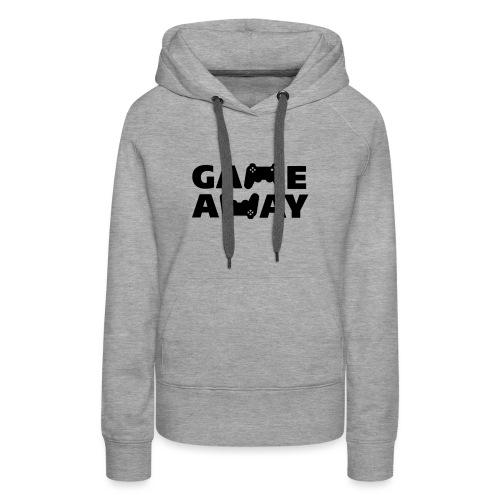 game away - Vrouwen Premium hoodie