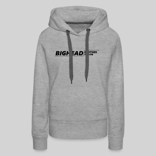 BigHead Clothes Street - Sweat-shirt à capuche Premium pour femmes