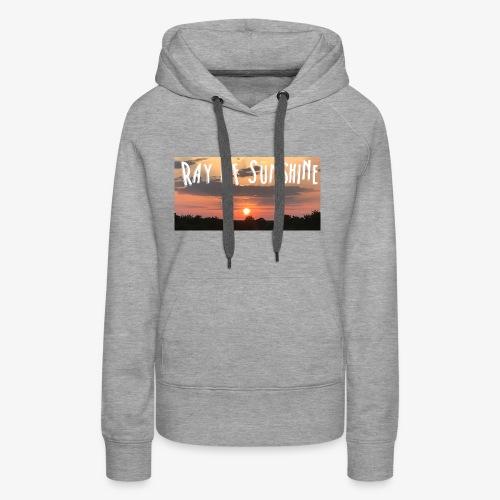 Ray of sunshine - Women's Premium Hoodie