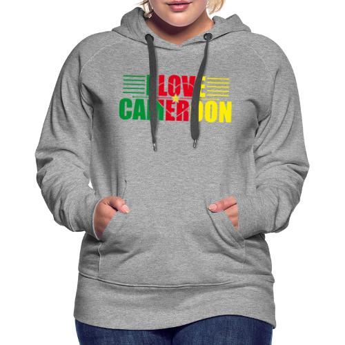 love cameroun - Sweat-shirt à capuche Premium pour femmes