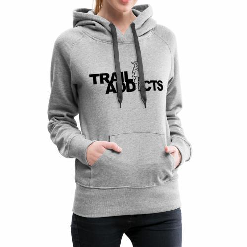 Trail addicts ZWART - Sudadera con capucha premium para mujer