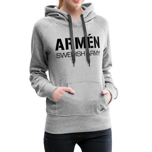 ARMÉN -Swedish Army - Premiumluvtröja dam