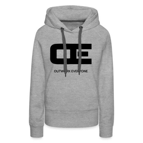 Outwork Everyone - Women's Premium Hoodie