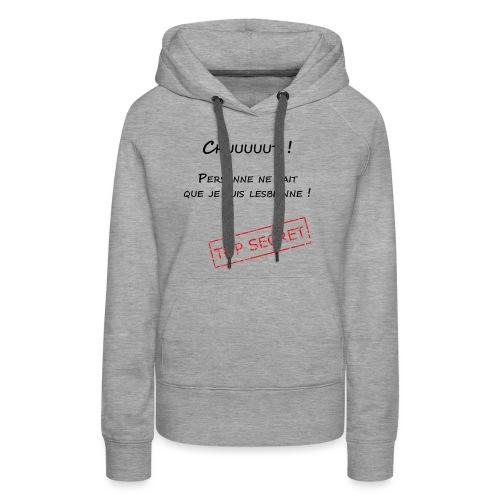 tshirt secret lesbienne - Sweat-shirt à capuche Premium pour femmes