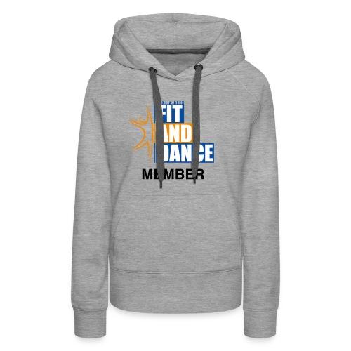 FitAndDanceMember - Frauen Premium Hoodie