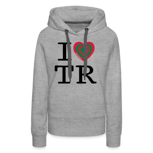 I Love TR - Felpa con cappuccio premium da donna