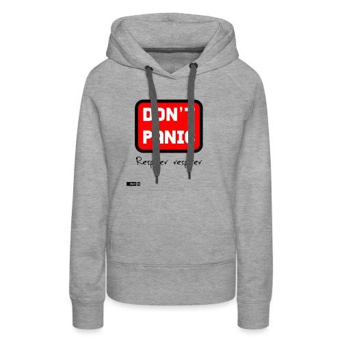 don't panic, respirer - Sweat-shirt à capuche Premium pour femmes