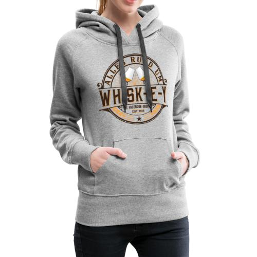 Alles rund um Whisk-e-y - Frauen Premium Hoodie