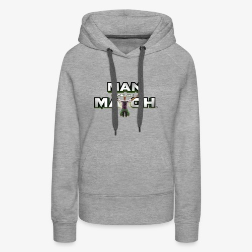 MAN OF THE MATCH® - Women's Premium Hoodie