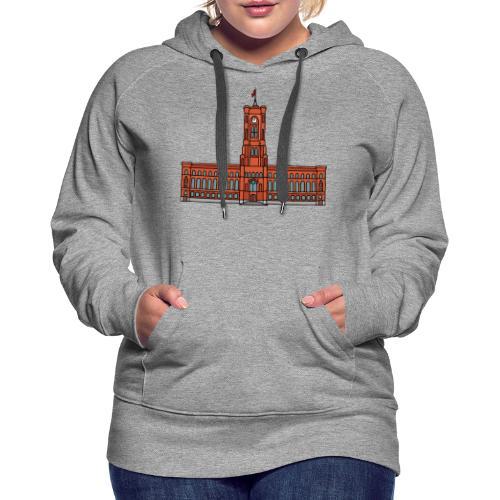 Rotes Rathaus BERLIN - Frauen Premium Hoodie