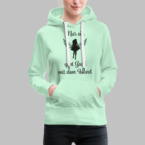 NUR EIN ENGEL GEHT GASSI MIT DEM HUND - BLACK - Frauen Premium Hoodie