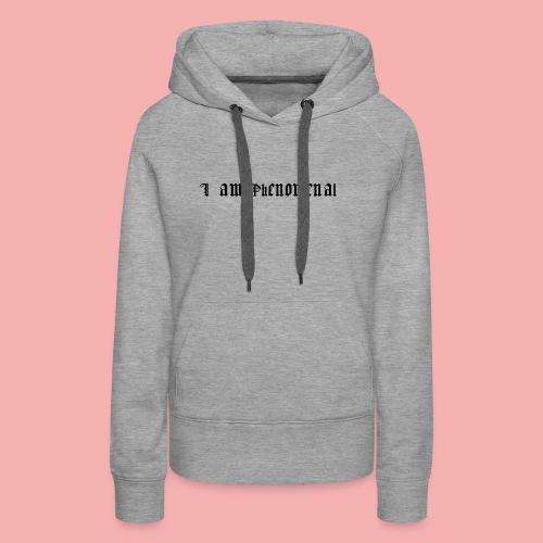 Phenomenality - Women's Premium Hoodie