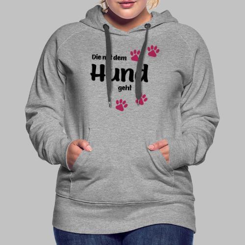 Die Mit Dem Hund Geht - Edition Colored Paw - Frauen Premium Hoodie