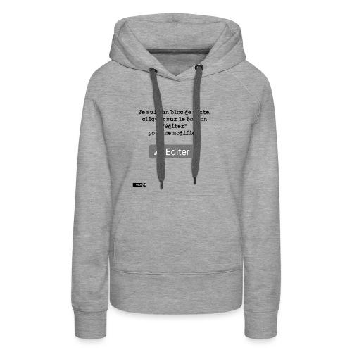 Je suis un bloc de texte, cliquez sur le bouton - Sweat-shirt à capuche Premium pour femmes