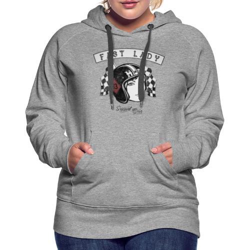 Fast Lady - Support Gear - Frauen Premium Hoodie