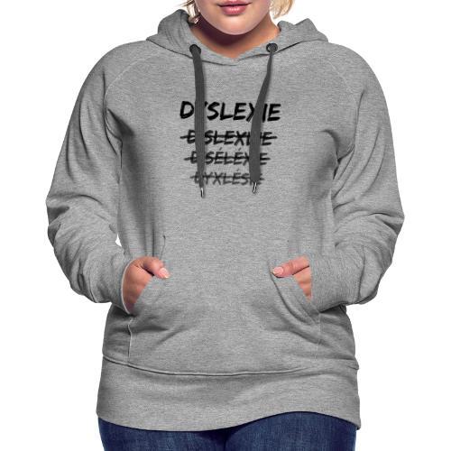 Dyslexie - Sweat-shirt à capuche Premium pour femmes