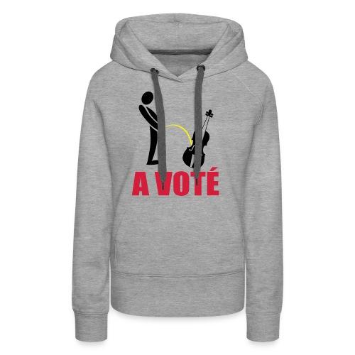A voté - Sweat-shirt à capuche Premium pour femmes