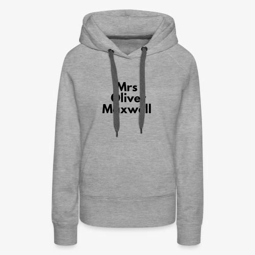 Mrs Oliver Maxwell Large - Women's Premium Hoodie