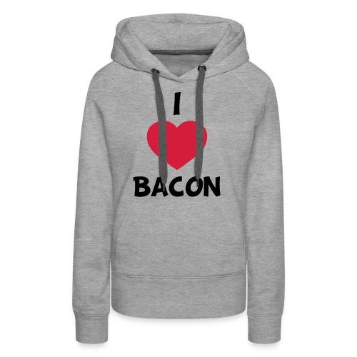 I love bacon - Dame Premium hættetrøje