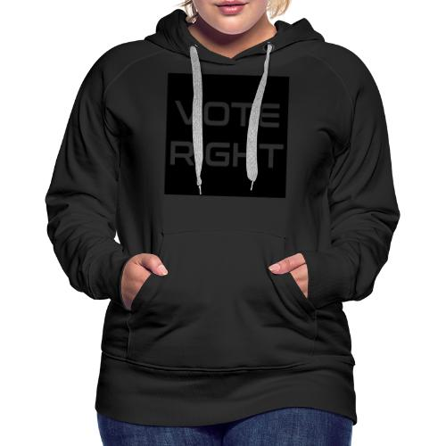 vote right - Frauen Premium Hoodie