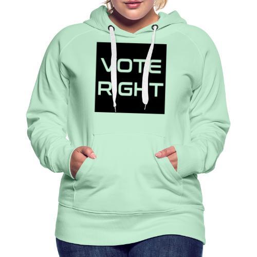 vote right - Frauen Premium Hoodie