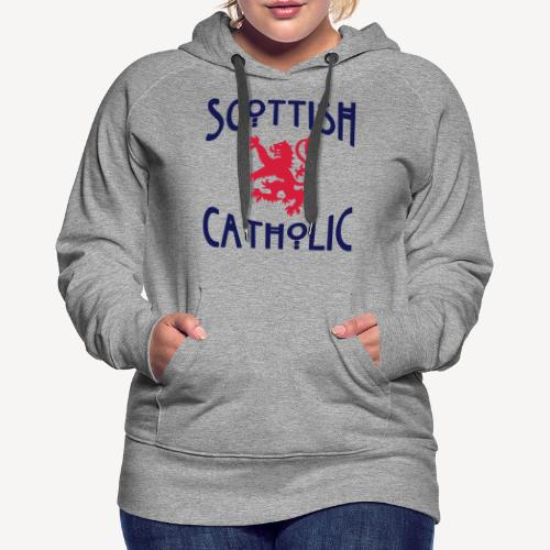 SCOTTISH CATHOLIC - Women's Premium Hoodie